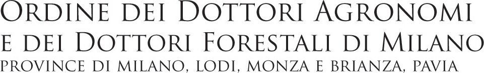 Ordine dei Dottori Agronomi e dei Dottori Forestali di Milano